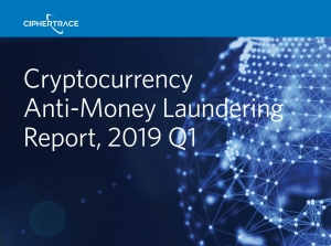 CRYPTOCURRENCY ANTI-MONEY LAUNDERING REPORT - Q1 2019