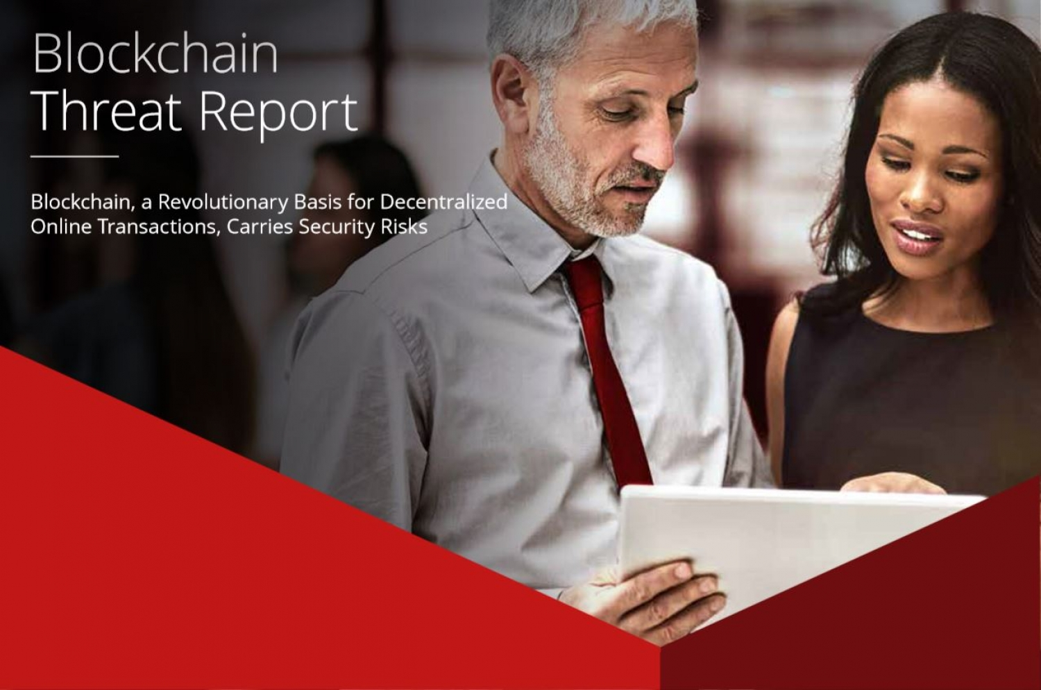 BLOCKCHAIN THREAT REPORT: MCAFEE