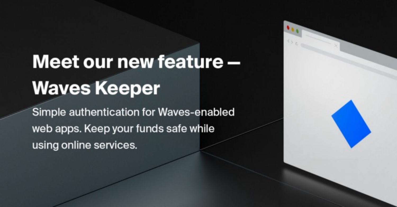 WAVES KEEPER LAUNCHED